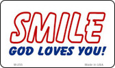 Smile God Loves You Novelty Wholesale Magnet M-255