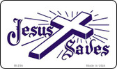 Jesus Saves Novelty Wholesale Magnet M-256