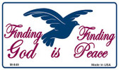 Finding God Is Finding Peace White Novelty Wholesale Magnet M-849