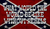World Without Rebels Novelty Wholesale Motorcycle License Plate MP-8342