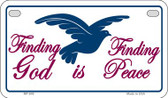 Finding God Is Finding Peace White Novelty Wholesale Motorcycle License Plate MP-849