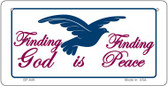 Finding God Is Finding Peace White Novelty Wholesale Bicycle License Plate BP-849
