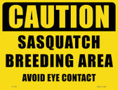 Caution Sasquatch Breeding Area Wholesale Novelty Parking Sign P-1730