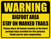 Warning Bigfoot Area Wholesale Novelty Parking Sign P-1731