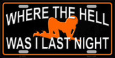 Where The Hell Wholesale Novelty License Plate LP-11670