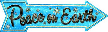 Peace On Earth Wholesale Novelty Metal Arrow Sign A-373