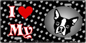 I Love My Boston Terrier Wholesale Metal Novelty License Plate LP-3893