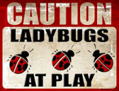 Caution Lady Bugs At Play Wholesale Metal Novelty Parking Sign P-1751