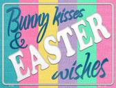 Bunny Kisses and Easter Wishes Wholesale Novelty Parking Sign P-1759