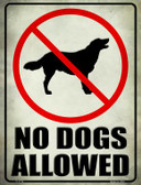 No Dogs Allowed Wholesale Novelty Parking Sign P-1775