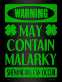 May Contain Malarky Wholesale Novelty Parking Sign P-1772