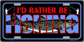 Rather Be Fishing Wholesale Metal Novelty License Plate LP-415