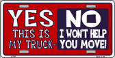 Yes This Is My Truck Wholesale Metal Novelty License Plate LP-429
