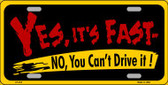Yes Its Fast Wholesale Metal Novelty License Plate