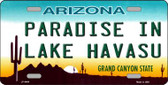 Paradise In Lake Havasu Arizona Novelty Wholesale Metal License Plate LP-4464