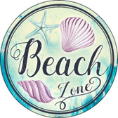 Beach Zone Wholesale Novelty Metal Circular Sign C-887