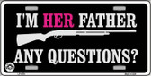 I'm Her Father Wholesale Metal Novelty License Plate LP-4678
