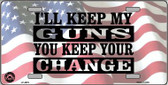 I'll Keep My Guns Wholesale Metal Novelty License Plate LP-4679
