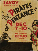The Pirates of Penzance Vintage Poster Wholesale Parking Sign P-1900