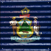 Maine Flag Corrugated Effect Wholesale Novelty Square Sign SQ-443