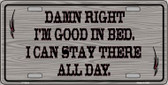 I'm Good In Bed Novelty Wholesale Metal License Plate LP-5034