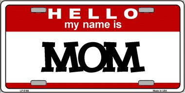 Mom Wholesale Metal Novelty License Plate LP-5189