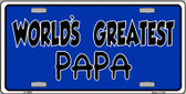 Worlds Greatest PaPa  Wholesale Metal Novelty License Plate LP-5352