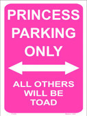 Princess Parking Only Wholesale Metal Novelty Parking Sign