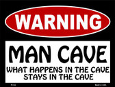 Man Cave What Happens In The Cave Wholesale Metal Novelty Parking