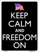 Keep Calm And Freedom On Wholesale Metal Novelty Parking Sign P-2121