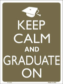 Keep Calm And Graduate On Wholesale Metal Novelty Parking Sign P-2133