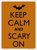 Keep Calm And Scary On Wholesale Metal Novelty Parking Sign P-2173