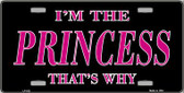 Princess That's Why Novelty Wholesale Metal License Plate LP-032