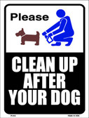Clean After Your Dog Wholesale Metal Novelty Parking Sign P-614