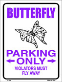 Butterfly Parking Only Wholesale Metal Novelty Parking Sign P-624