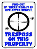 Trespass On This Property Wholesale Metal Novelty Parking Sign P-629