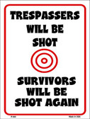 Trespassers Will Be Shot Wholesale Metal Novelty Parking Sign P-649
