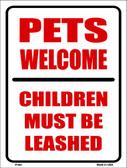 Pets Welcome Children Leashed Wholesale Metal Novelty Parking Sign P-661