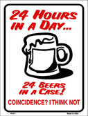 24 Hours In A Day Wholesale Metal Novelty Parking Sign P-671