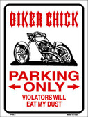 Biker Chick Only Wholesale Metal Novelty Parking Sign P-672