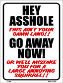 Hey Asshole Go Away Now Wholesale Metal Novelty Parking Sign P-699