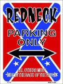 Redneck Parking Wholesale Metal Novelty Parking Sign P-710