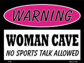 No Sports Talk Wholesale Metal Novelty Parking Sign P-763