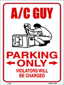 AC Guy Parking Only Wholesale Metal Novelty Parking Sign P-804