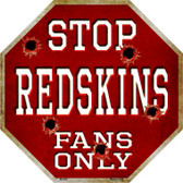 Redskins Fans Only Wholesale Metal Novelty Octagon Stop Sign BS-205