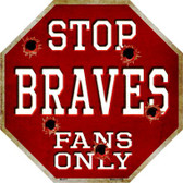 Braves Fans Only Wholesale Metal Novelty Octagon Stop Sign BS-217