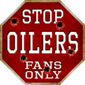 Oilers Fans Only Wholesale Metal Novelty Octagon Stop Sign BS-295