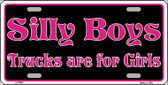 Silly Boys Trucks For Girls Novelty Wholesale Metal License Plate