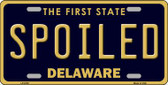 Spoiled Delaware Novelty Wholesale Metal License Plate LP-6739