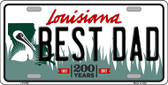 Best Dad Louisiana Novelty Wholesale Metal License Plate